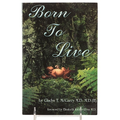 """Signed First Printing """"Born to Live"""" by Gladys T. McGarey, 2001"""