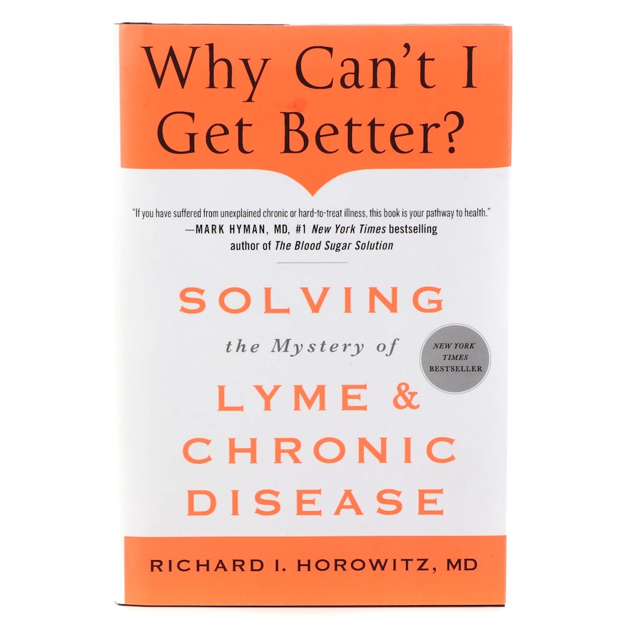 """Signed """"Why Can't I Get Better?"""" by Richard I. Horowitz, 2013"""