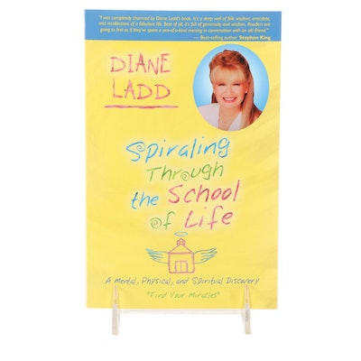 """Signed First Edition """"Spiraling Through the School Life"""" by Diane Ladd, 2006"""