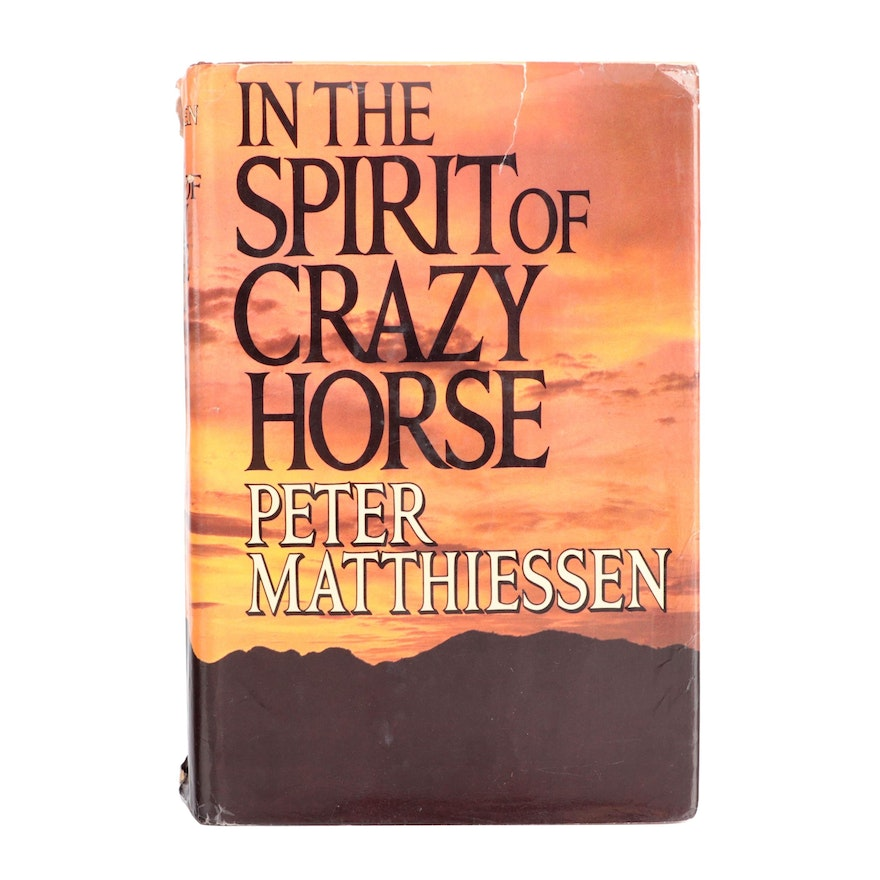 """Signed First Edition """"In the Spirit of Crazy Horse"""" by Peter Matthiesen, 1983"""