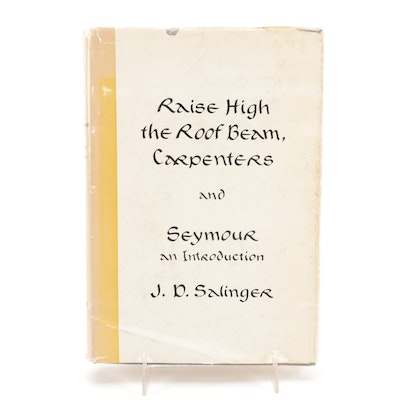 """First Edition """"Raise High the Roof Beam, Carpenters,"""" by J. D. Salinger, 1959"""