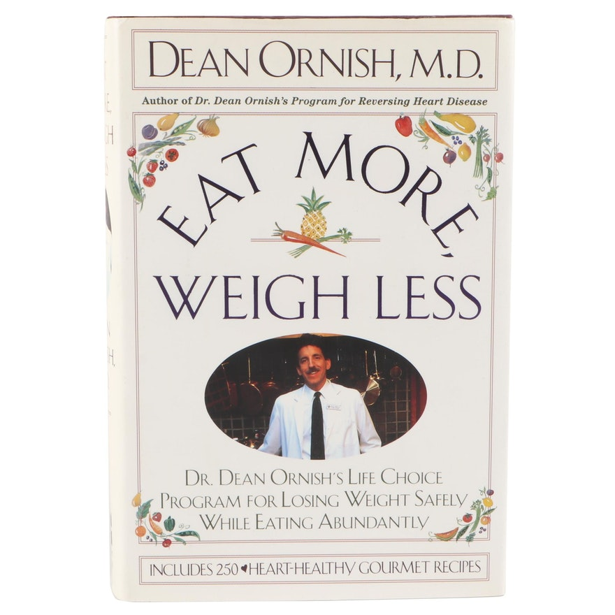 """Signed First Edition """"Eat More, Weigh Less"""" by Dean Ornish, 1993"""