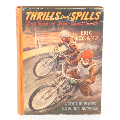 """Illustrated First Edition """"Thrills and Spills"""" by Eric Leyland, 1951"""