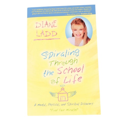 """Signed First Printing """"Spiraling Through the School Life"""" by Diane Ladd, 2006"""