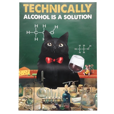 """Giclée """"Technically Alcohol is a Solution,"""" 21st Century"""