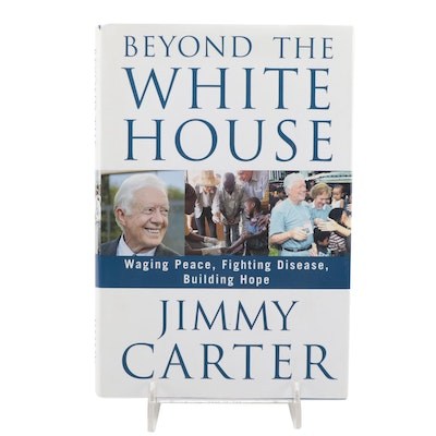 """Signed First Edition """"Beyond the White House"""" by Jimmy Carter, 2007"""