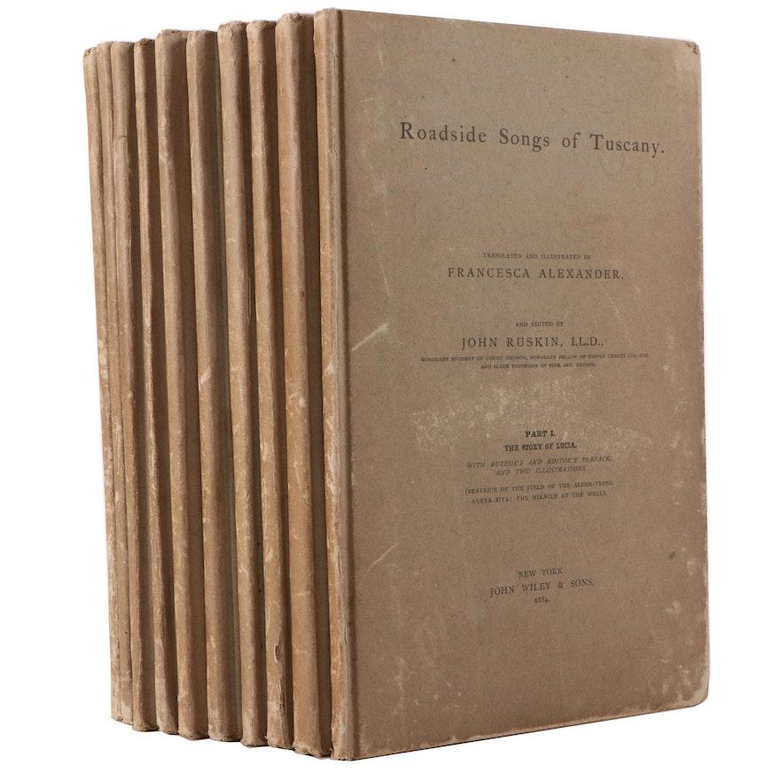 """""""Roadside Songs of Tuscany"""" Ten-Volume Set, Edited by John Ruskin, 1884 - 1885"""