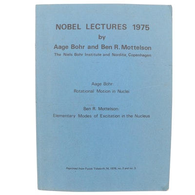 """Signed """"Nobel Lectures 1975"""" by Aage Bohr and Ben R. Mottelson, 1976"""