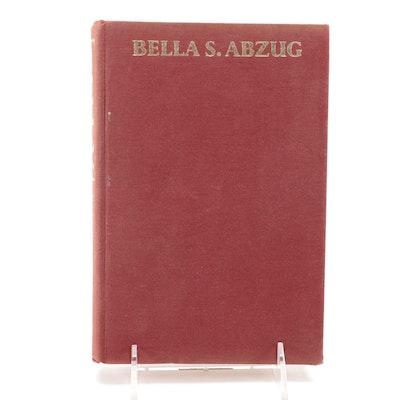 """Signed """"Bella!: Ms. Abzug Goes to Washington"""" by Bella Abzug, 1972"""