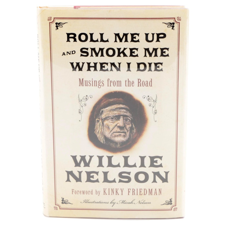 """Signed First Edition """"Roll Me Up and Smoke Me When I Die"""" by Willie Nelson, 2012"""
