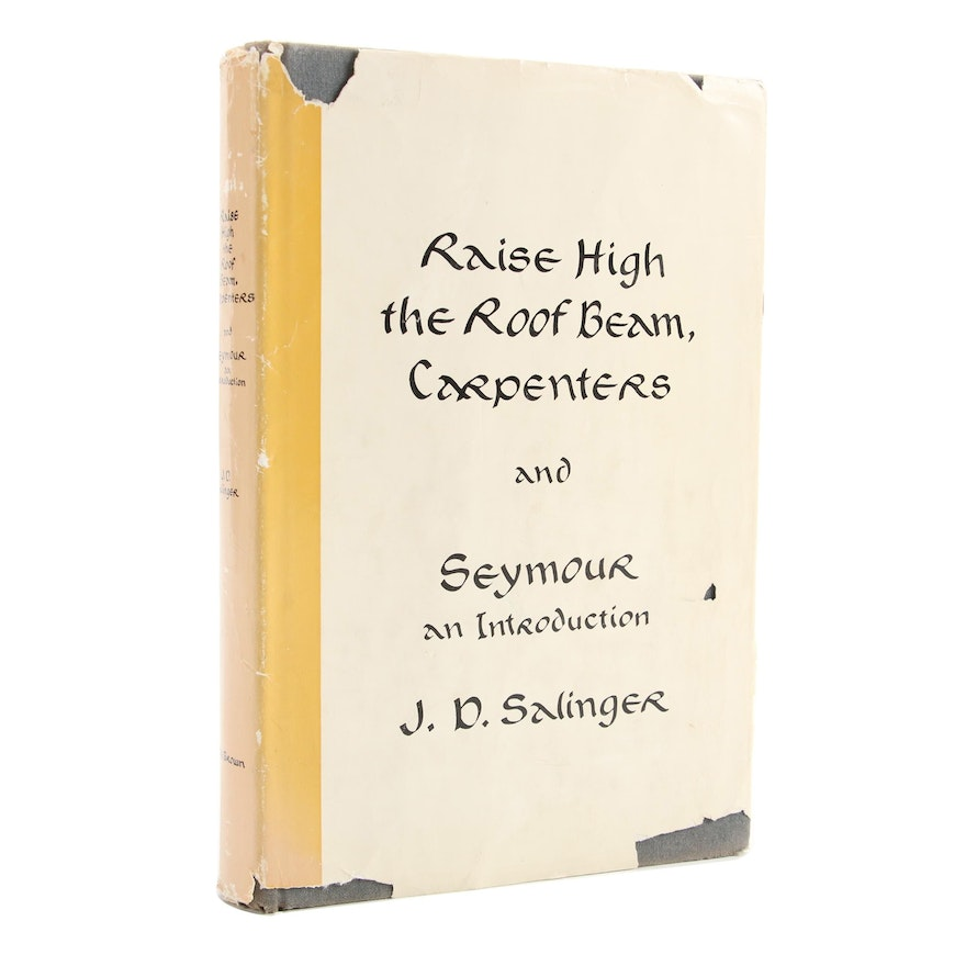 """First Edition """"Raise High the Roof Beam, Carpenters"""" by J. D. Salinger, 1959"""