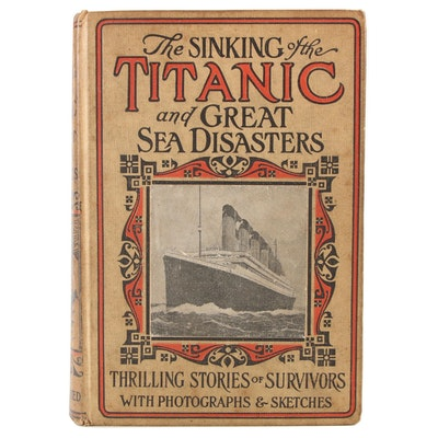 """""""The Sinking of the Titanic and Great Sea Disasters,"""" 1912"""
