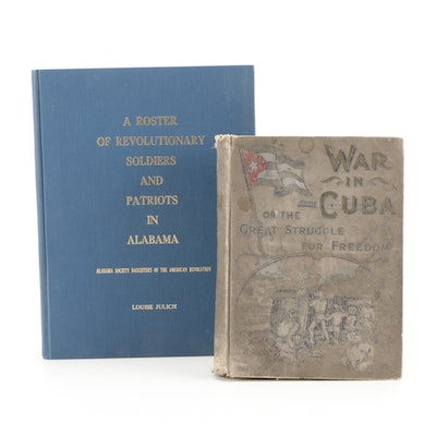 """""""War in Cuba"""" and """"A Roster of Revolutionary Soldiers and Patriots"""""""