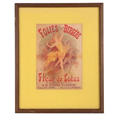 """Offset Lithograph After Jules Chéret Poster """"Folies Bergère - Fleur de Lotus"""""""