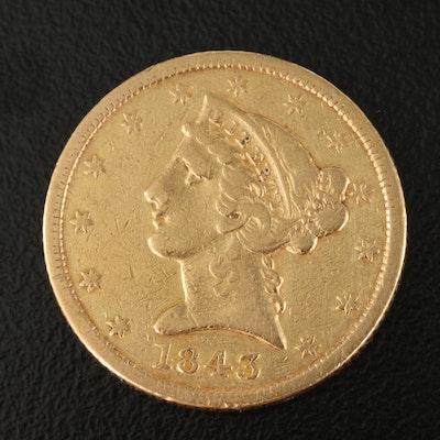 1843 Liberty Head $5 Gold Coin