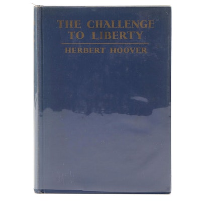 """Signed First Printing """"The Challenge to Liberty"""" by Herbert Hoover, Visual COA"""