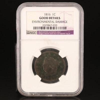 NGC Encapsulated 1816 Coronet Hair Large Cent