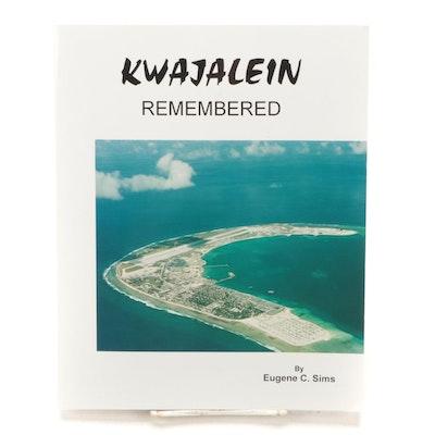 """Third Printing """"Kwajalein Remembered"""" bu Eugene C. Sims, 1996"""