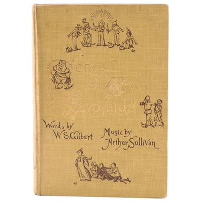 """""""Songs of Two Savoyards"""" Nursery Song Book by W. S. Gilbert, Early 20th Century"""